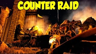 getlinkyoutube.com-Ark Scorched Earth Counter Raid Part 2
