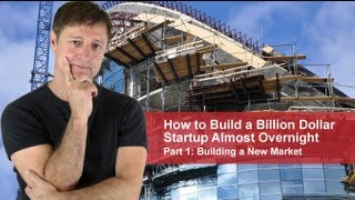 Learn How to Make a Billion Dollar Business Overnight
