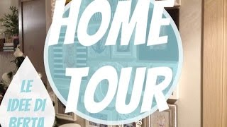 getlinkyoutube.com-Home Tour - Le Idee di Berta