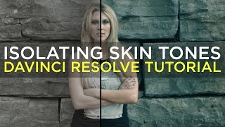 getlinkyoutube.com-Isolating Skin Tones In Extreme Grades (Cup Song) - Davinci Resolve Tutorial