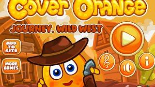 getlinkyoutube.com-Cover Orange Journey Wild West Level 1-24 Walkthrough