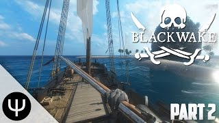 getlinkyoutube.com-Blackwake — Part 2 — Britannia's Downfall!