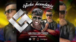 """getlinkyoutube.com-Efectos Secundarios (Remix """"Colombia"""") - Landa Freak Ft Dani y Magneto"""