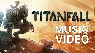 getlinkyoutube.com-STAND BY FOR TITANFALL - RAP SONG BY BRYSI