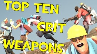 getlinkyoutube.com-TF2 - Top 10 Crit Weapons!