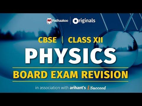 CBSE Exams 2020 | Physics Revision | Class 12
