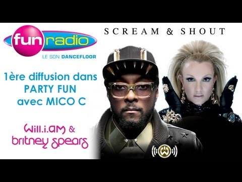 "Exclu Party Fun by Mico: "" Will I Am & Britney Spears # Scream and Shout ""  [H.D]"