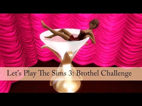 Let's Play The Sims 3: Brothel Challenge [Part 14]--