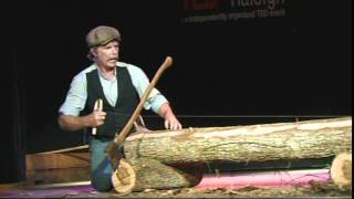 """""""Have Broad Axe Will Travel"""" - Roy Underhill- TEDxRaleigh 2011"""