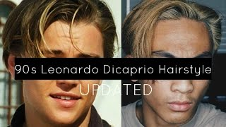 getlinkyoutube.com-UPDATED 90's Leonardo Dicaprio Hairstyle Tutorial | Vasti Nico