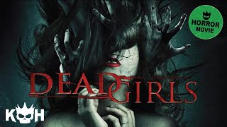 getlinkyoutube.com-Dead Girls | Full Horror Movie
