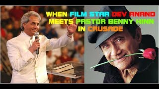INDIAN Film Star [DEV ANAND] With PASTOR  [BENNY HINN] in INDIA Hindi/English