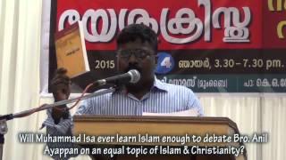 getlinkyoutube.com-Bro  Anil Ayappan refutes and Exposes Mohammed Issa Perumbavoor (Malayalam)