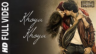 'Khoya Khoya' FULL VIDEO Song | Sooraj Pancholi, Athiya Shetty | Hero | T Series