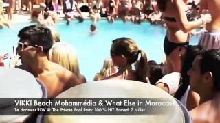 getlinkyoutube.com-What Else in Morocco?© & VIKKI Beach Mohammédia PRIVATE POOL PARTY