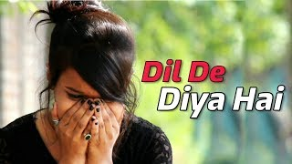 ❤ Dil De Diya Hai 😍 | Rahul Jain | Jaan Tumhe Denge | Heart Touching Video 😢 | Unplugged |