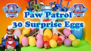 PAW PATROL Nickelodeon Funny Paw Patrol 30 Toys + Candy Surprise Eggs a Paw Patrol Video