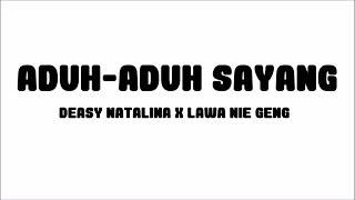 getlinkyoutube.com-Deasy Natalina - Aduh-Aduh Sayang x Lawa Nie Geng | Lirik Papan Puteh