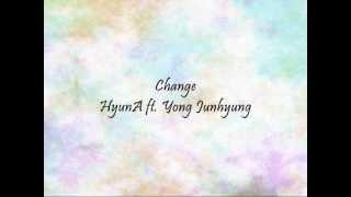 getlinkyoutube.com-HyunA ft. Yong Junhyung - Change [Han & Eng]