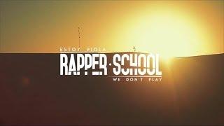 Rapper School - Estoy Piola -