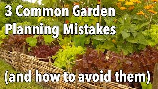 getlinkyoutube.com-3 Common Garden Planning Mistakes (and how to avoid them)