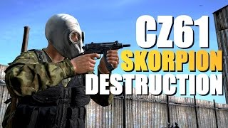 CZ61 SKORPION DESTRUCTION ( DAYZ STANDALONE ) 60 FPS