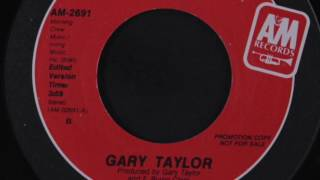 Gary Taylor ‎- Just Get's Better With Time (A&M Records, Inc., 1984)