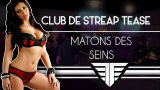 getlinkyoutube.com-Club De Streap Tease GTA 5 ♥♥ MATONS  DES SEINS !