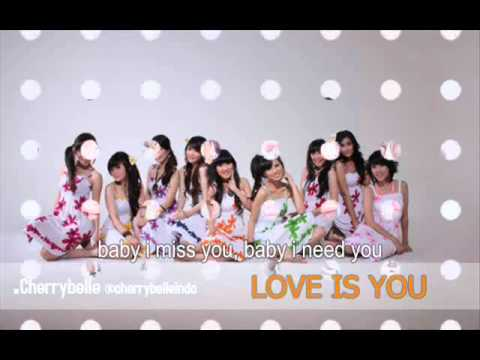 Love Is You - Cherry Belle with Lyrics ( Lirik Indonesia )