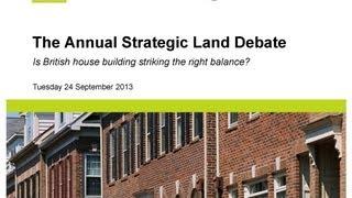 The Annual Strategic Land Debate 2013