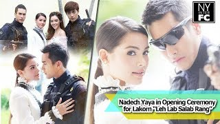 "getlinkyoutube.com-[ENG SUB] Nadech Yaya lead the team celebrate opening ceremony lakorn ""Leh Lab Salub Rang""