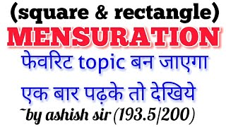 MENSURATION (SQUARE & RECTANGLE) ALL CONCEPTS LEC-01