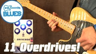 11 Overdrive Pedals you NEED to know (but probably don't know!)