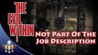 getlinkyoutube.com-The Evil Within - Not Part of The Job Description (Chapter 5) Trophy / Achievement Guide