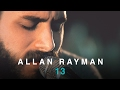 Allan Rayman | 13 Acoustic | Live In Concert