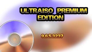 getlinkyoutube.com-UltraISO Premium Edition 9.6.5.3237 (2016) + serial