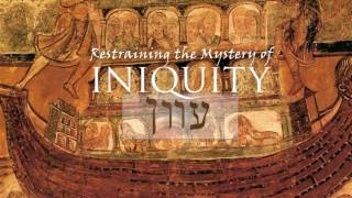 Restraining the Mystery of Iniquity