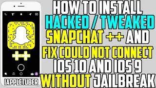 getlinkyoutube.com-Get TWEAKED Snapchat ++ HACKS 2016 (NO JAILBREAK) + FIX Could Not Connect (iPhone, iPad, iPod Touch)