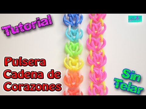 ♥ Tutorial: Pulsera Cadena de Corazones de gomitas (sin telar) ♥