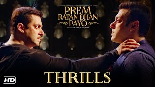 Prem Ratan Dhan Payo   Thrills   Salman Khan & Sooraj Barjatya