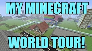 getlinkyoutube.com-My Minecraft World Tour!!! (50k Special!)