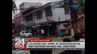 Lalaking nag-amok at nagpanggap na may hostage na mag-ina, arestado