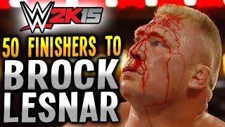 getlinkyoutube.com-WWE 2K15 - 50 FINISHERS TO BROCK LESNAR! (PS4)