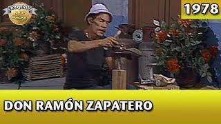 El Chavo | Don Ramón zapatero (Completo) width=