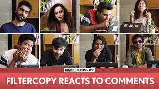 FilterCopy | 2 Mn Subscribers Special: We React To Comments | Ft. Dhruv, Ashish Chanchlani, Barkha