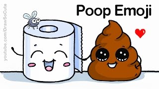 How to Draw Poop Emoji Easy - Funny Cartoon Cute Poop and Toilet Paper Roll