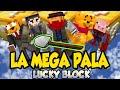LA MEGA PALA   Lucky Blocks   Con Sara, Luh, Exo y Gona