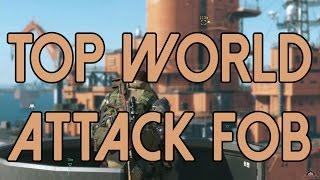 getlinkyoutube.com-Attaque FOB TOP MONDE : Metal Gear Solid V The Phantom Pain
