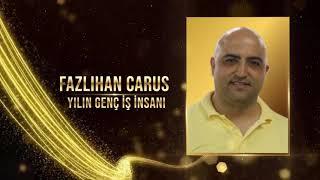 Milli Mücadelenin 100. Yılı Ödülleri: Fazlıhan Carus (Yılın Genç İş İnsanı)