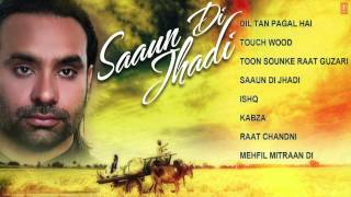 Babbu Maan Hit Punjabi Album Saaun Di Jhadi JukeBox